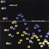 The Proximity Effect by Nada Surf (CD, Sep-2003, Barsuk) BRAND NEW SEALED