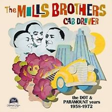 Cab Driver:dot & Paramount Years 1958-72 - Mills Brothers New & Sealed CD-JEWEL