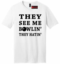 See Me Bowlin They Hatin Funny Bowling Mens V-Neck T Shirt League Gift Tee