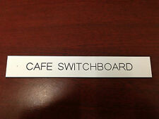 Traffolyte Engraved Label - CAFE SWITCHBOARD  High Quality Made in Australia