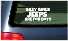 Silly Girls Jeeps Are For Boys vinyl sticker decal window fun Jeep taunt