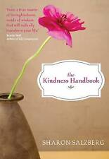 The Kindness Handbook: A Practical Companion by Salzberg, Sharon -Paperback