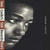 Sam Cooke's SAR Records Story 1959-1965 [Slipcase] by Sam Cooke/The Soul...