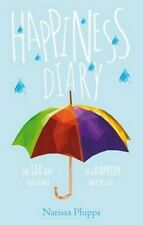 Happiness Diary by Narissa Phipps Hardcover Book
