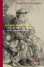 NEW Ambiguity and the Absolute: Nietzsche and Merleau-Ponty on the Question of T