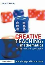 Creative Teaching: Mathematics in the Primary Classroom by Mary Briggs Paperback