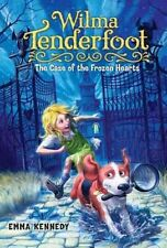 Wilma Tenderfoot: The Case of the Frozen Hearts by Emma Kennedy Hardcover Book (