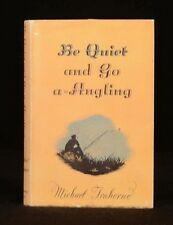 1949 BB  Be Quiet and Go A-Angling Michael Traherne First Edition in Dustwrapper