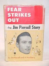 Piersall, Jim & Hirshberg, Al Fear Strikes Out; the ...