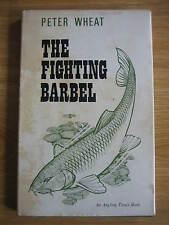 Signed THE FIGHTING BARBEL 1st Edition Fishing Book PETER WHEAT no Chub Carp