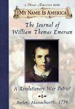 My Name Is America: The Journal of William Thomas Emerson : A Revolutionary War