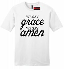 We Say Grace We Say Amen Mens Soft T Shirt Religious Christian Gift Tee Z2