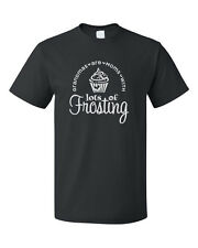 Grandmas Are Moms With Lots Os Frosting Cotton Unisex T-Shirt Tee Top