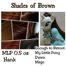 MLP 0.5 oz Shades of Brown Natural Nylon Reroot Hair My Little Pony Dawn Doll