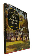 Richard Pratt, Dorothy Pratt THE SECOND TREASURY OF EARLY AMERICAN HOMES  1st Ed