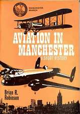 Aviation in Manchester: A Short History, Good Condition Book, Robinson, Brian R.