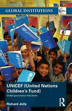 UNICEF (United Nations Children's Fund): Global Governance That Works by Richard