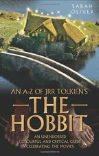 An A-Z of JRR Tolkiens The Hobbit,PB,Sarah Oliver - NEW