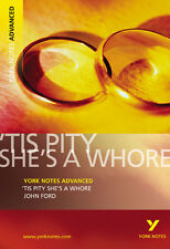 'Tis Pity She's a Whore: York Notes Advanced, John Ford
