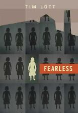 Fearless by Tim Lott (2007, Hardcover) (BRAND NEW)