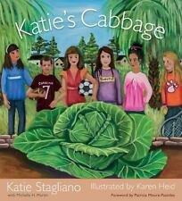 Katie's Cabbage by Katie Stagliano (2014, Hardcover)