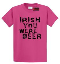 Irish You Were Beer Funny T Shirt St Pattys Day Party Alcohol Tee Shirt
