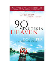 90 Minutes in Heaven: A True Story of Death & Life by Cecil Murphey and Don Pipe