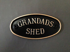 Grandad's Shed sign in various colours - ideal birthday gift