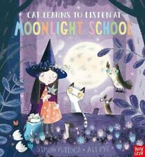 Cat Learns to Listen At Moonlight School by Simon Puttock Paperback Book Free Sh