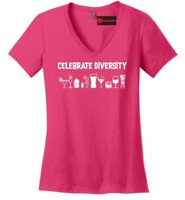 Celebrate Diversity Funny Ladies VNeck T Shirt Alcohol Party Martini Beer Tee Z5