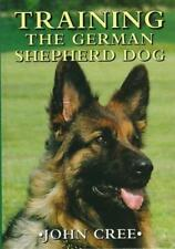 Training the German Shepherd Dog, Cree, John, Good Condition Book, ISBN 18522395