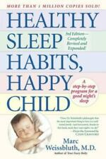 Healthy Sleep Habits, Happy Child by Marc Weissbluth (1999, Paperback, Revised)