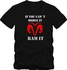 "T-Shirt Dodge ""If you cant dodge it ram it"" V8"