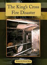 NEW The King's Cross Fire Disaster by Nicole Ward Paperback Book Free Shipping