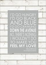 Make You Feel My Love Adele/Bob Dylan Print Poster Quote A4