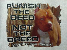 Punish Deed Not Breed Pit Bull Tee Bulldog Attitude Respect Bad Ass T-Shirt S-5X