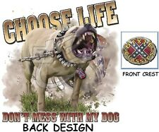 CHOOSE LIFE! DON'T MESS W/ DOG Pit Bull Tee DIXIE REBEL Bad Ass Attitude T-Shirt
