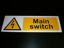 MAIN SWITCH sign Plastic , Sticker & Holed . FREE POST electric / electrical