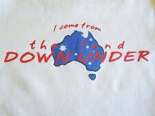 NEW AUSSIE TSHIRT FUNNY- I come from the land downunder