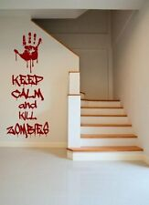 'Keep calm and kill zombies' - Amusing Wall Sticker. Many colours. New.
