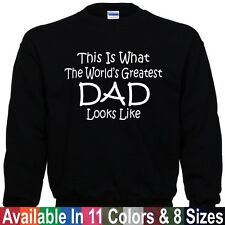 Worlds Greatest DAD Fathers Day Christmas Daddy Papa Gift Pullover Sweatshirt