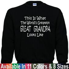 Worlds Greatest GREAT GRANDPA Fathers Day Birthday Christmas Gift SWEATSHIRT