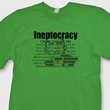 Obama Ineptocracy Political election Humor T-shirt funny Tee Shirt