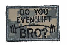 """Do You Even Lift Bro? - 2""""x3"""" Hat Patch Police Military Morale Funny Velcro"""