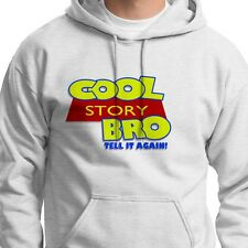 COOL STORY BRO Funny Jersey Shore Slang T-shirt Toy Story Hoodie Sweatshirt