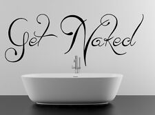 Get Naked Text Vinyl Wall Sticker for Bathroom Door or Bath Glass Decor Decal