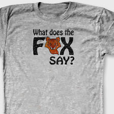 What Does The Fox Say? T-shirt Funny Norwegian Dance You Tube Tee Shirt