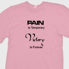 PAIN Is Temporary VICTORY Is FOREVER T-shirt Motivational Gym Tee Shirt