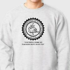POUNDING PORK United Federation Bacon maker T-shirt Rude Funny Crew Sweatshirt