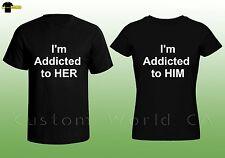 Couple Matching T shirts - I am Addicted to Him Her Matching Tee His and Hers